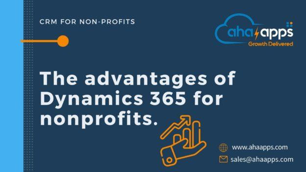Benefits of Microsoft Dynamics 365 For NonProfits - AhaApps