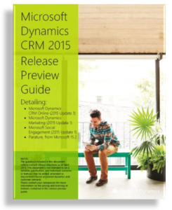 CRM 2015 Update 1 Spring Update Release Preview Guide