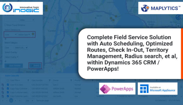 Complete Field Service Solution with Auto Scheduling, Optimized Routes, Check In-Out, Territory Management, Radius search, et al, within Dynamics 365 CRM PowerApps!