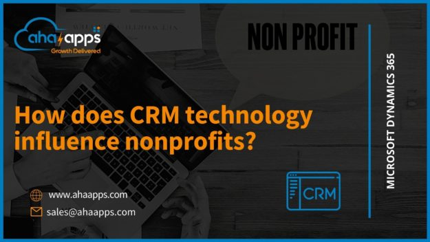 How does CRM technology influence nonprofits? - AhaApps
