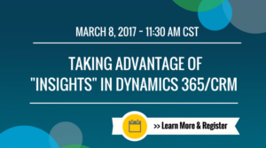 Insights Webinar 300x167 Taking Advantage of Insights in Microsoft Dynamics CRM/365