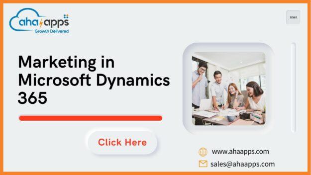 Marketing in Dynamics 365 - AhaApps