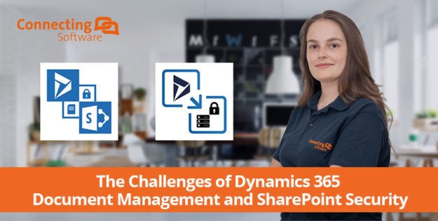 The Challenges of Dynamics 365 Document Management and SharePoint Security