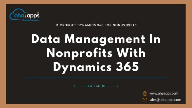 Data Management In Nonprofits With Dynamics 365 - AhaApps