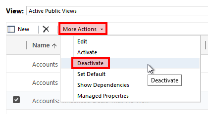 Select More Actions Deactivate Managing System Views & Dashboards in Dynamics 365