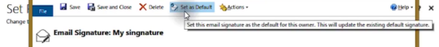 Set Default Email Signature Microsoft Dynamics 365 for Sales CRM 625x67 How to Create and Use Email Signatures in Microsoft Dynamics 365 for Sales CRM