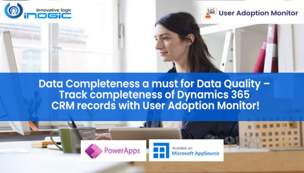 Track completeness of Dynamics 365 CRM records with User Adoption Monitor 6