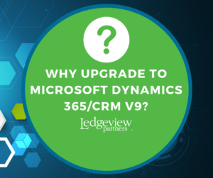 Why Upgrade to Microsoft Dynamics 365/CRM?