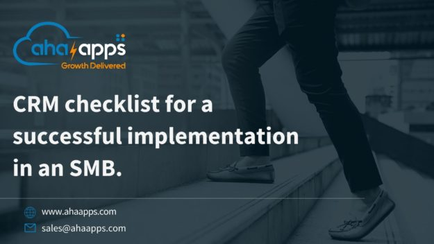 Using a CRM checklist for a successful implementation in an SMB - AhaApps