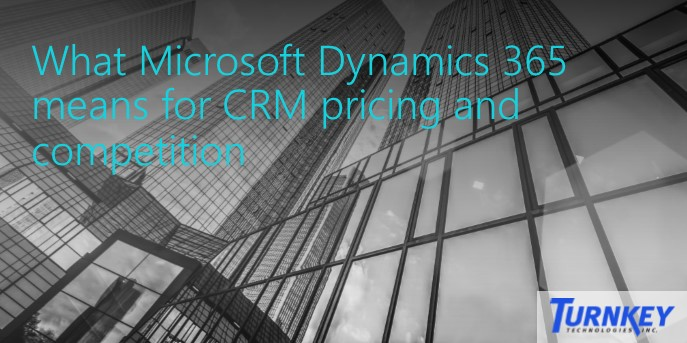 What Dynamics 365 means for CRM Pricing blog Twitter Image 3 What Microsoft Dynamics 365 means for CRM pricing and competition