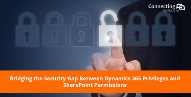 bridging the security gap between dynamics 365 privileges and sharepoint permissions banner 625x316 What About Security between Dynamics 365 and SharePoint?