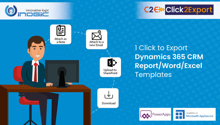 click2export 1 Click to Export Dynamics 365 CRM Report/Word/Excel Templates