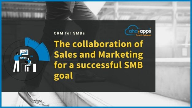 collaboration of Sales and Marketing for a successful SMB goal