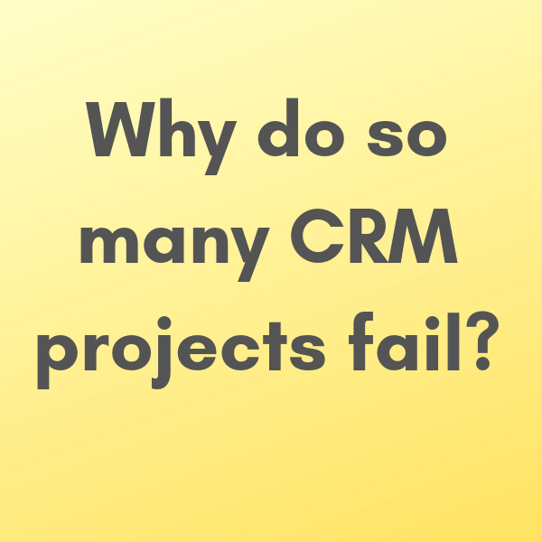 crm projects fail 600 x 600 How to make your CRM implementation a success