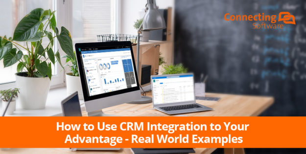 how to use crm integration to your advantage real world examples 625x316 How to Use CRM Integration to Your Advantage – Real World Examples