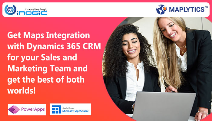 Get Maps Integration with Dynamics 365 CRM for your Sales and Marketing Team and get the best of both worlds!