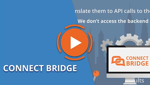 Connect Bridge video - the ultimate integration platform