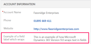 New Dynamics 365 Text Wrapping for Field Labels & Values